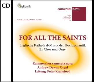 CD For all the Saints, camerata nova, Peter Kranefoed